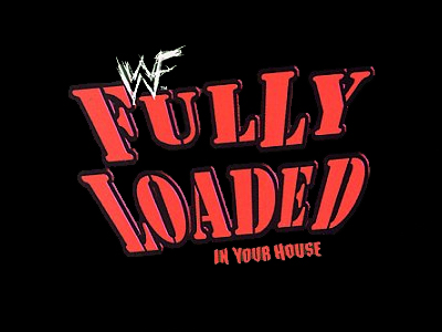 WWE Pay-Per-View - Fully Loaded 1998 - Season 14 Episode 8