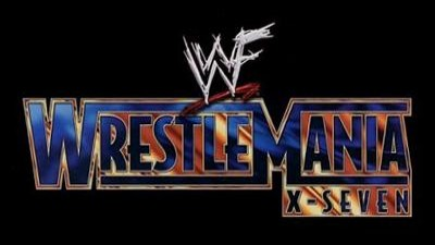 WWE Pay-Per-View - Wrestlemania X-Seven - Season 17 Episode 3