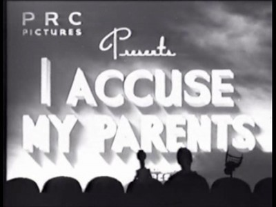 I Accuse My Parents