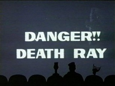Danger!! Death Ray
