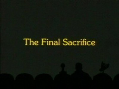 The Final Sacrifice