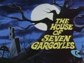 The House of Seven Gargoyles