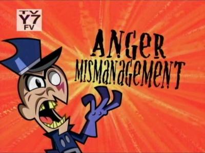 Anger Mismanagement