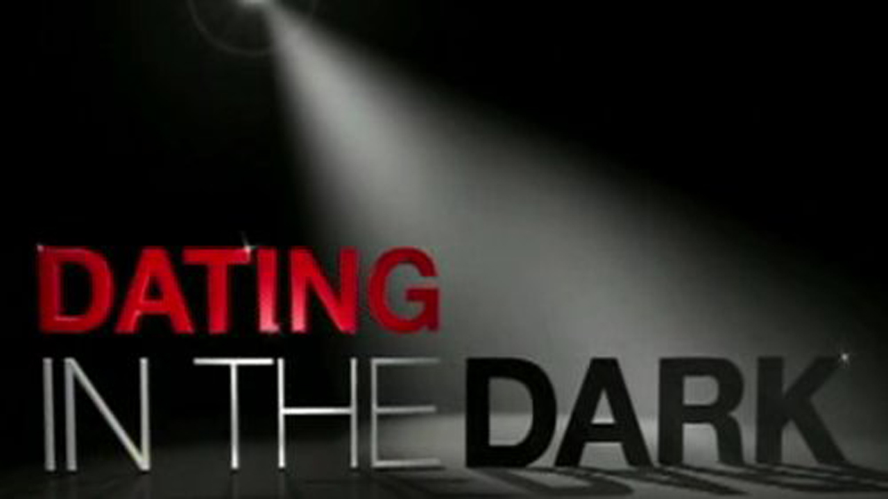 Watch Series Dating In The Dark