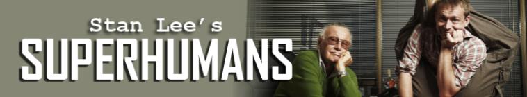 Stan Lee's Superhumans: Complete Episode List