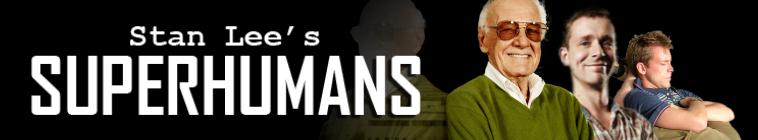 Stan Lee's Superhumans: Series Info