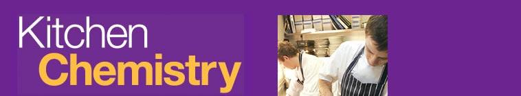 Kitchen Chemistry With Heston Blumenthal Complete Episode