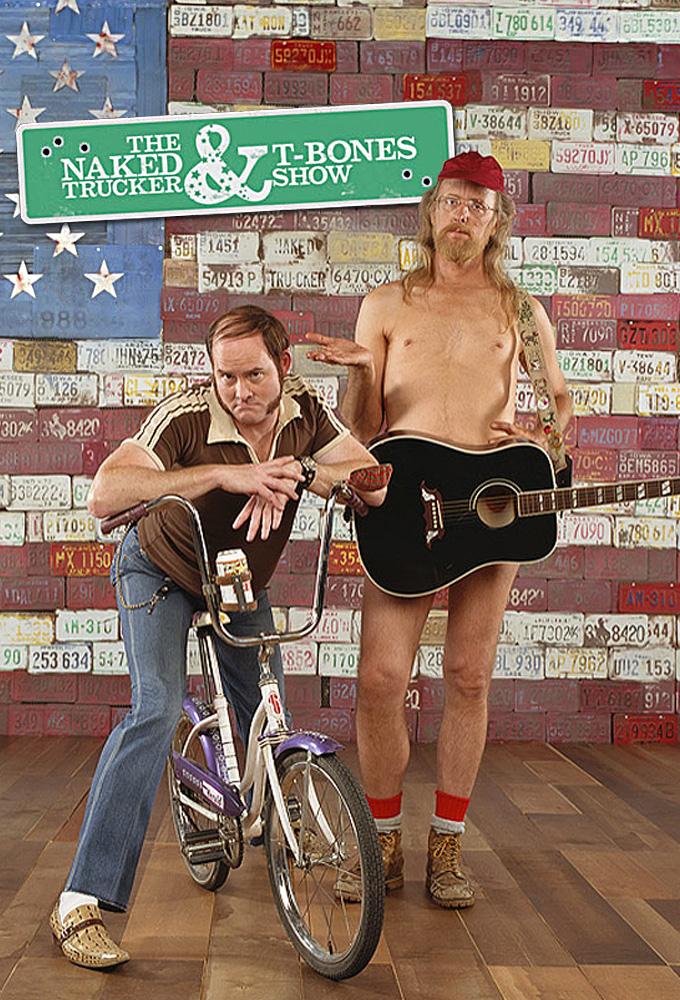 The Naked Trucker & T-Bones Show