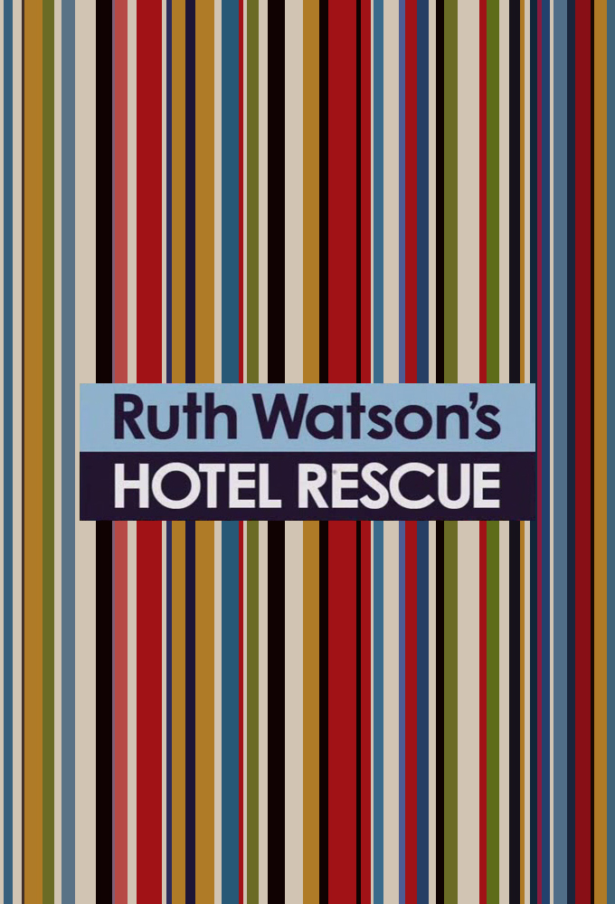 Ruth Watson's Hotel Rescue