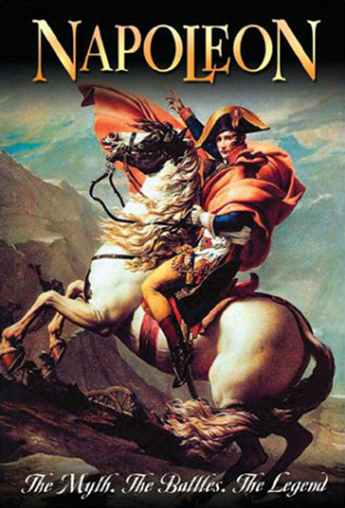 Napoleon - The Myth, The Battles, The Legend