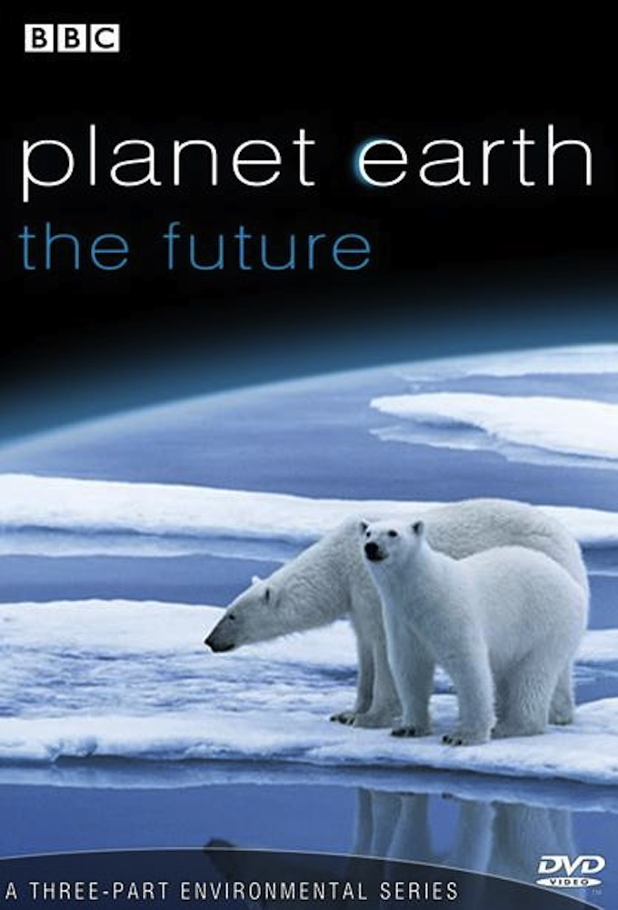 Watch Planet Earth: The Future online