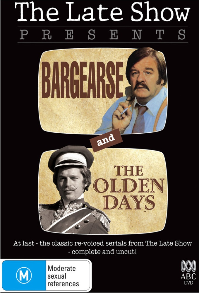 The Late Show Presents - Bargearse and The Olden Days