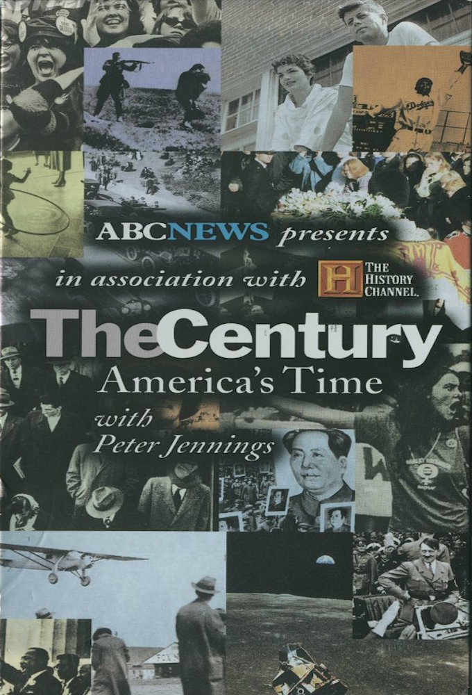 The Century: America's Time