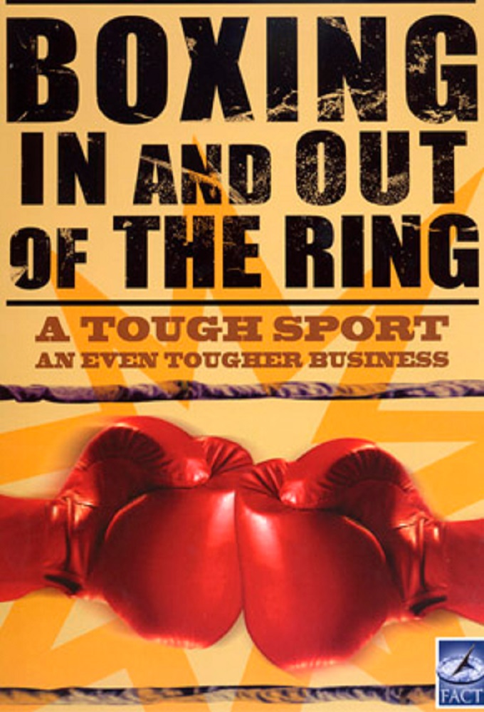 The Fight - Boxing In and Out of the Ring