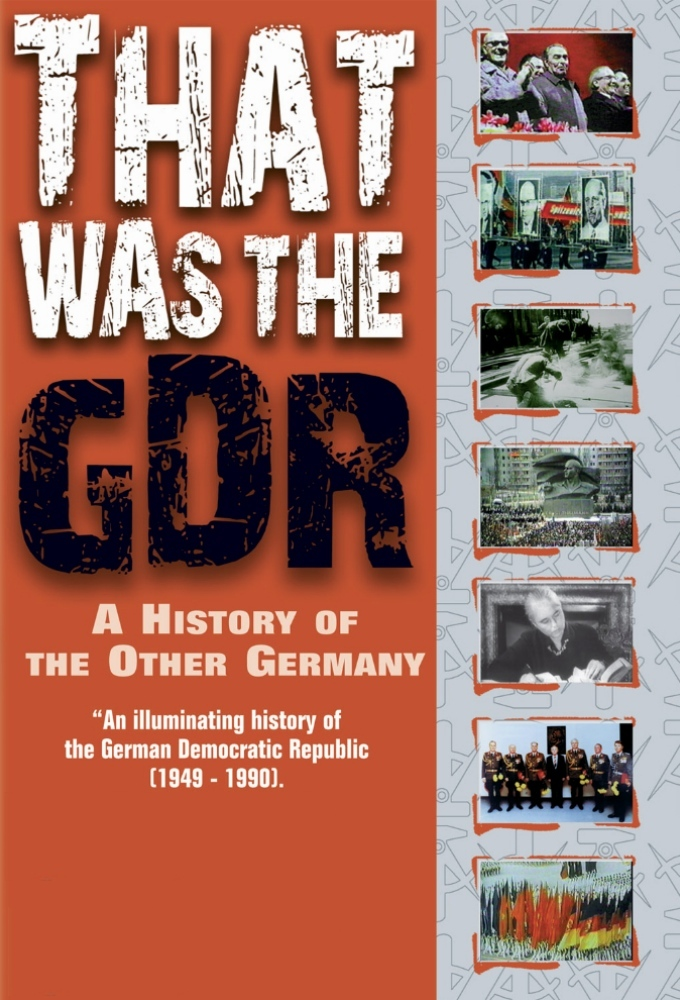 That Was The GDR - A History Of The Other Germany