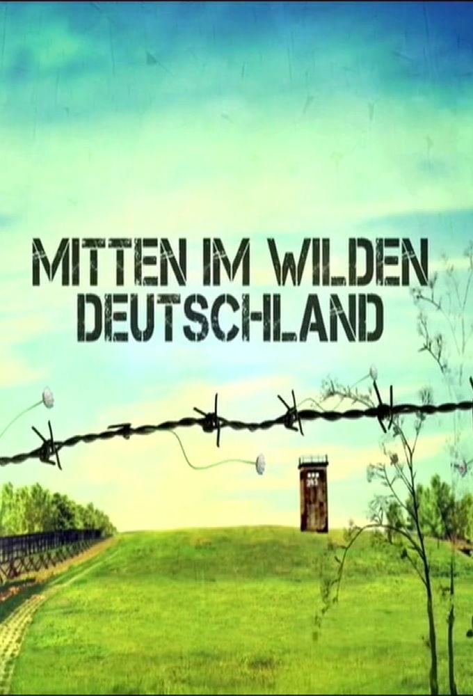 Mitten im wilden Deutschland