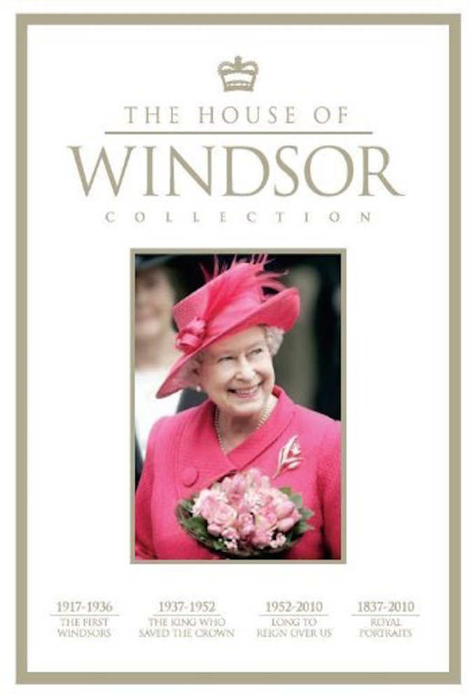 The House Of Windsor: A Royal Dynasty
