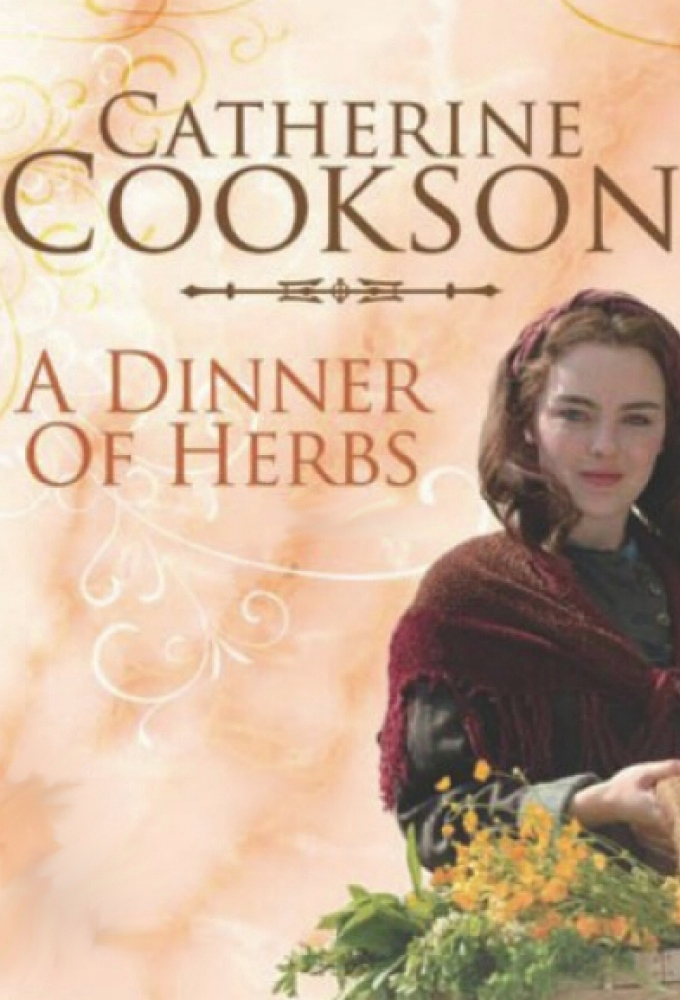 Catherine Cookson's  A Dinner of Herbs