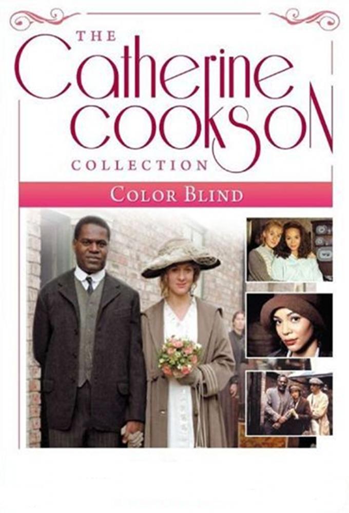 Catherine Cookson's  Colour Blind