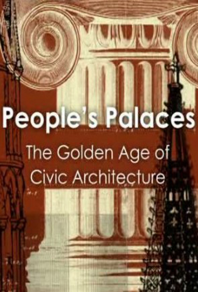 People's Palaces - The Golden Age of Civic Architecture