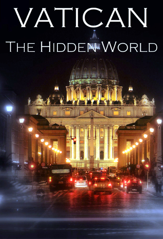 Vatican: The Hidden World