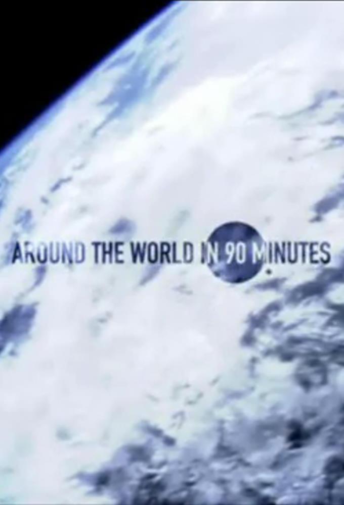 Around the World in 90 Minutes