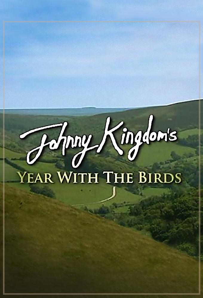 Johnny Kingdom's Year with the Birds
