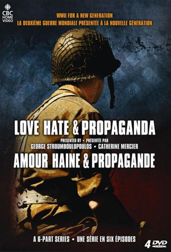 Love, Hate & Propaganda