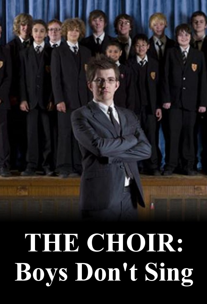 The Choir: Boys Don't Sing