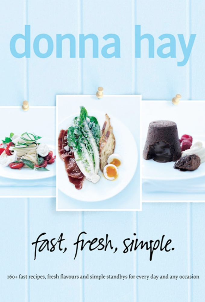 Donna Hay - Fast, Fresh, Simple