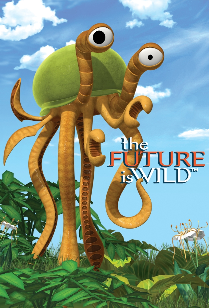 The Future is Wild (2007)