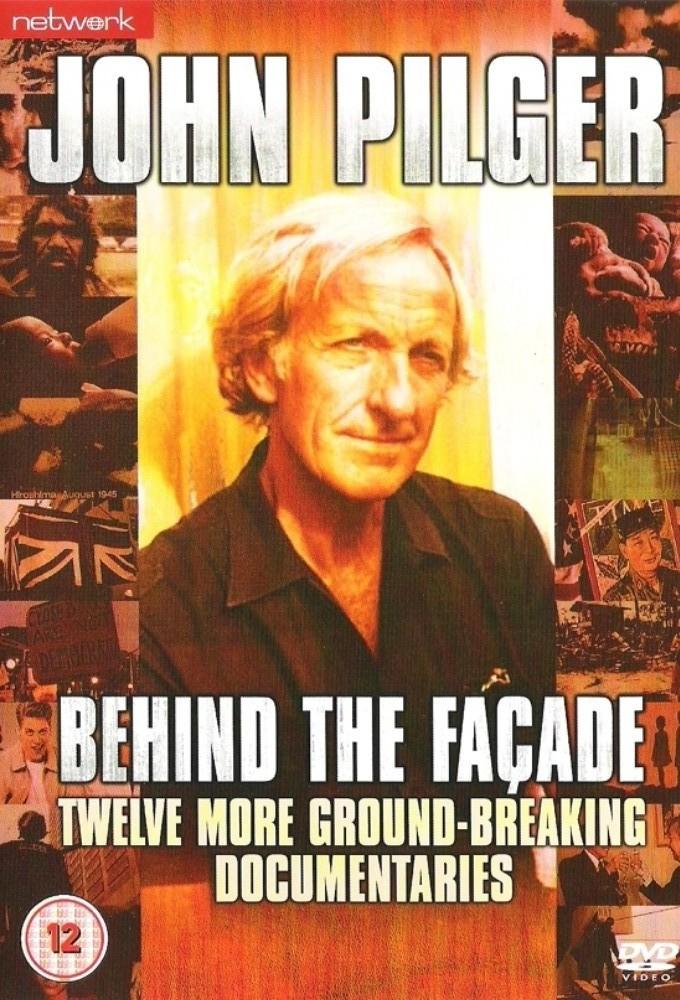 John Pilger - Behind the Façade