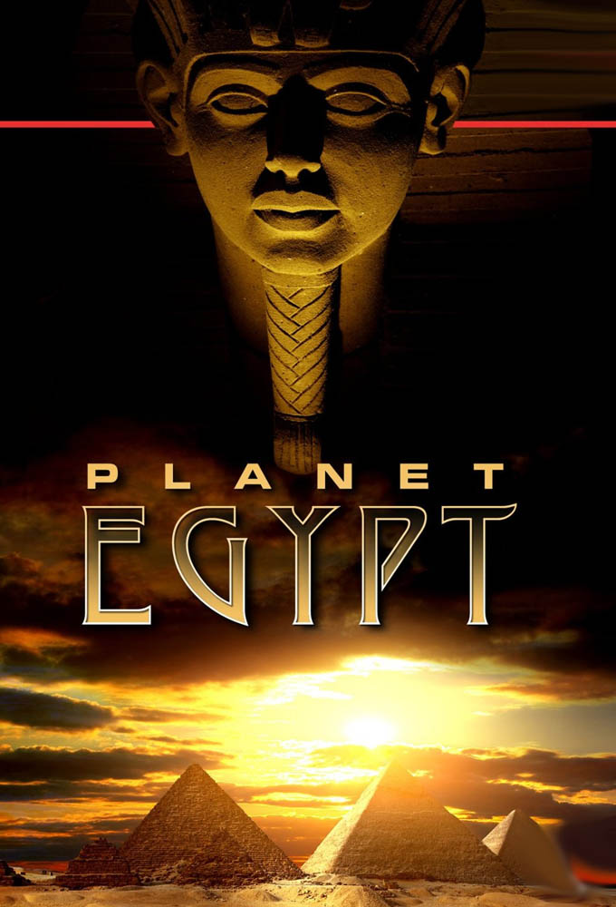 Planet Egypt: Secrets of the Pharaoh's Empire