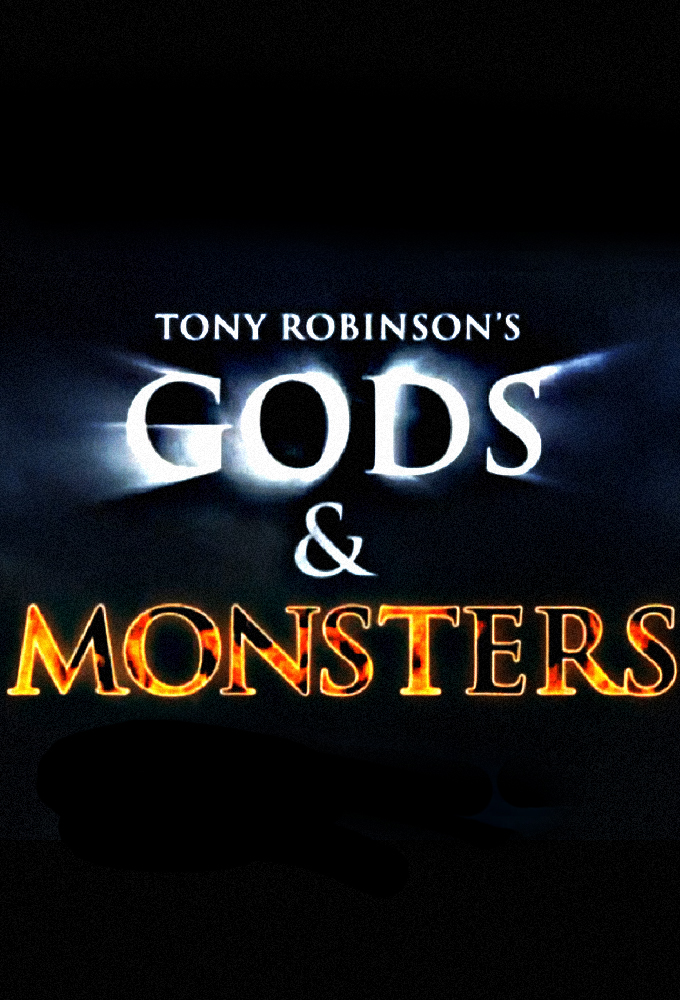 Tony Robinson's Gods and Monsters