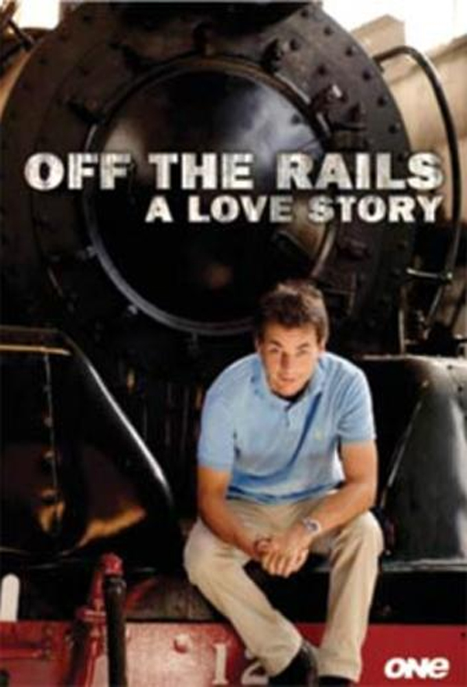 Off The Rails - A Love Story