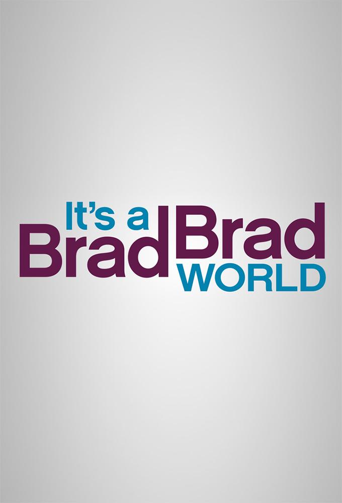 It's a Brad Brad World