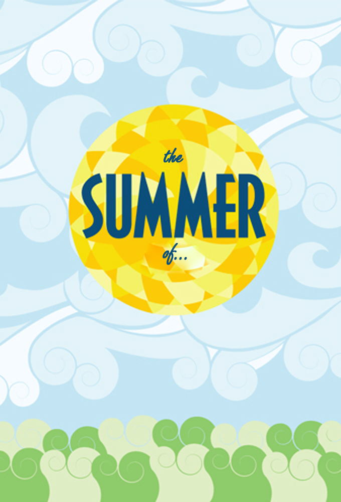 The Summer of...