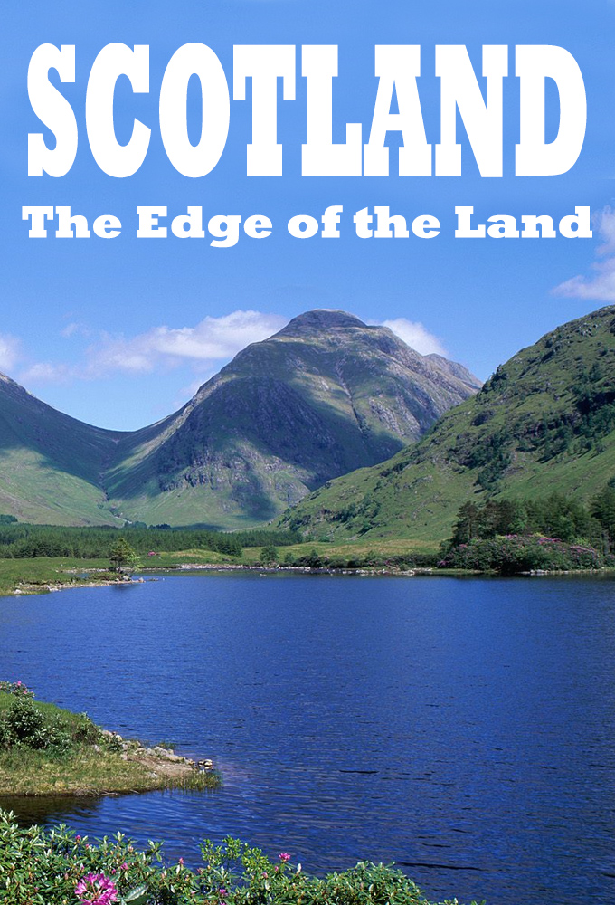 Scotland - The Edge of the Land