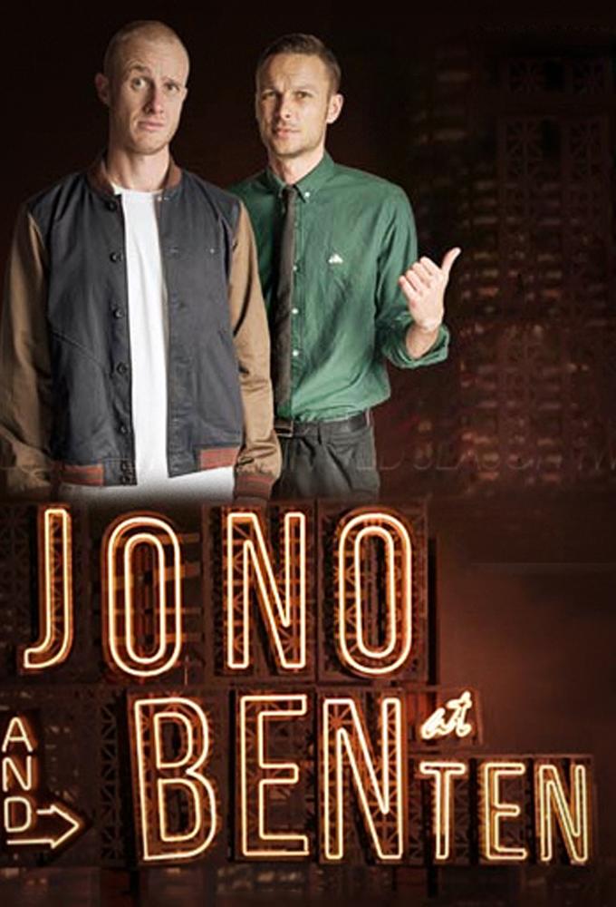 Jono and Ben at Ten