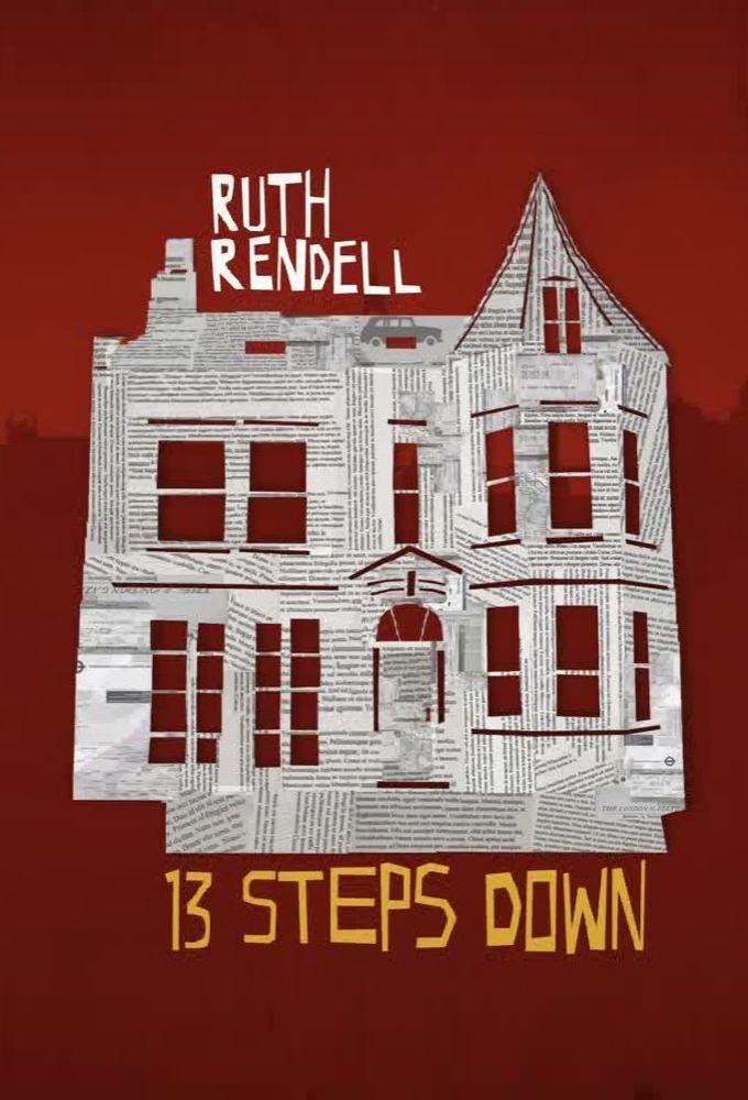 Ruth Rendell's Thirteen Steps Down