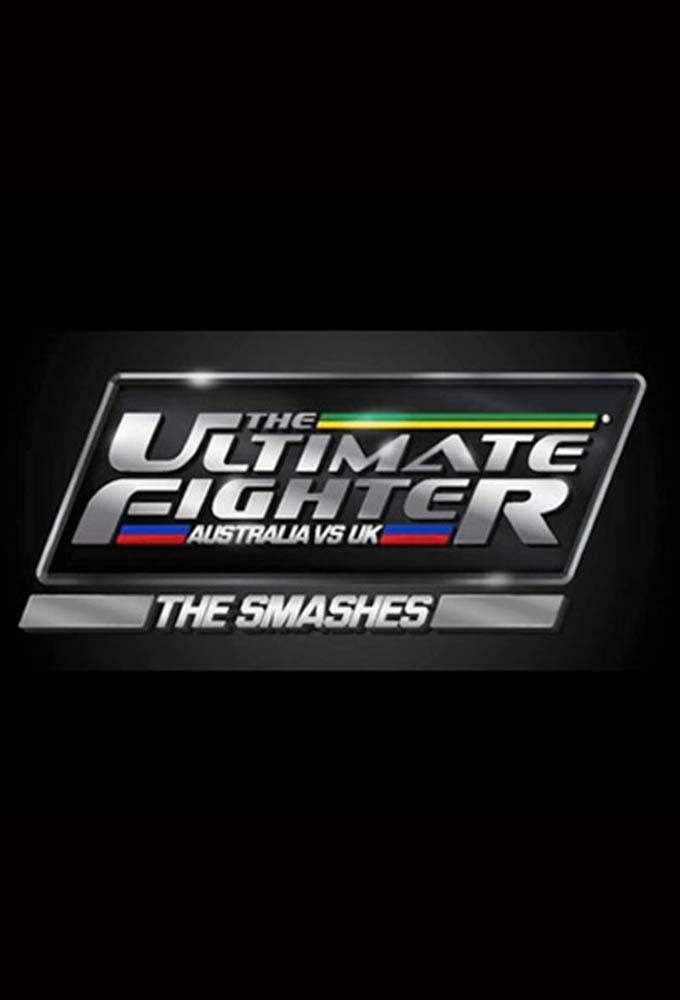 The Ultimate Fighter Australia vs. UK - The Smashes