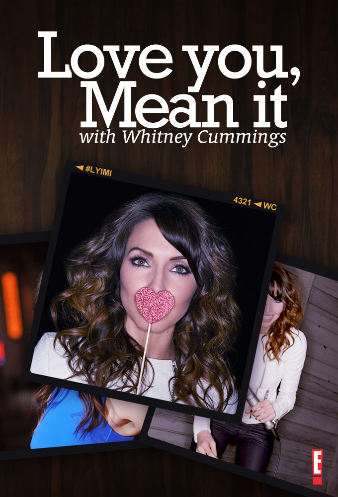 Love You, Mean It with Whitney Cummings