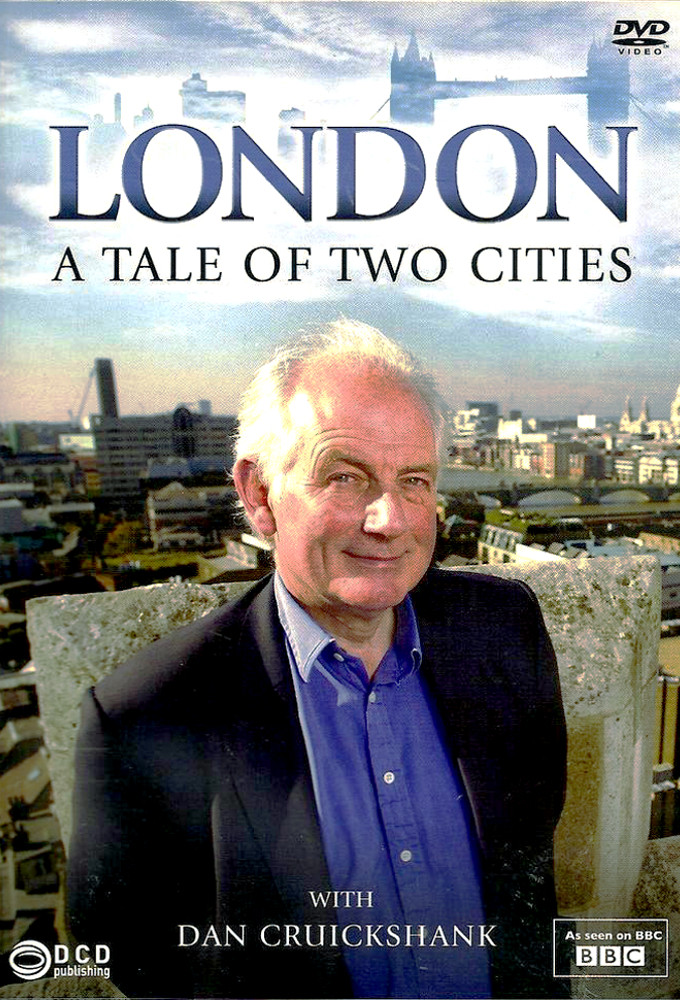 London: A Tale of Two Cities with Dan Cruickshank