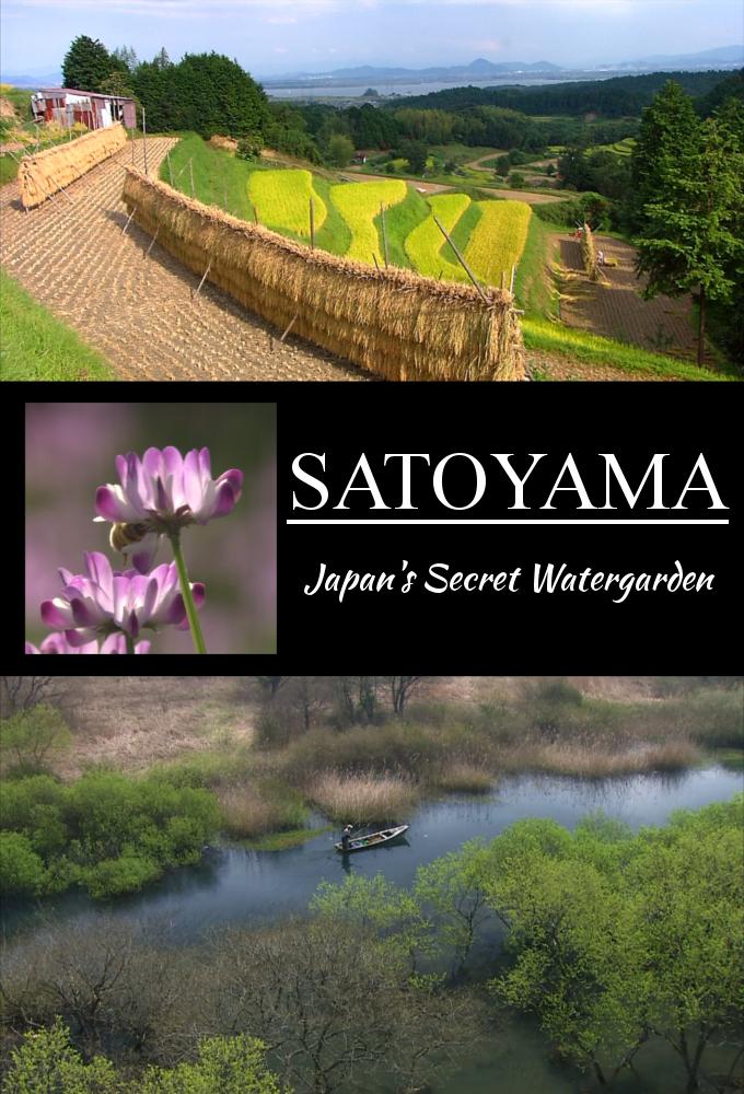 Satoyama: Japan's Secret Watergarden