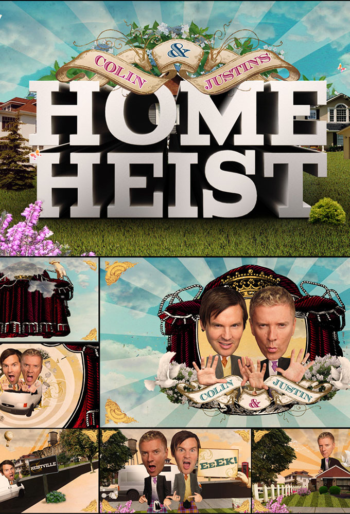 Colin & Justin's Home Heist