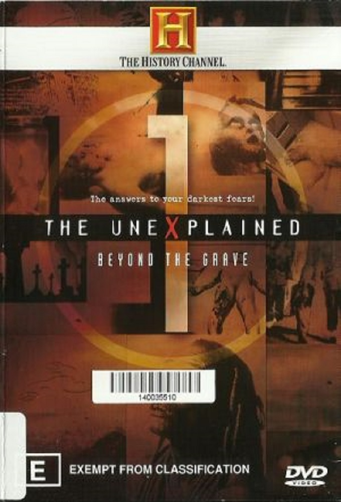 The Unexplained: Beyond The Grave
