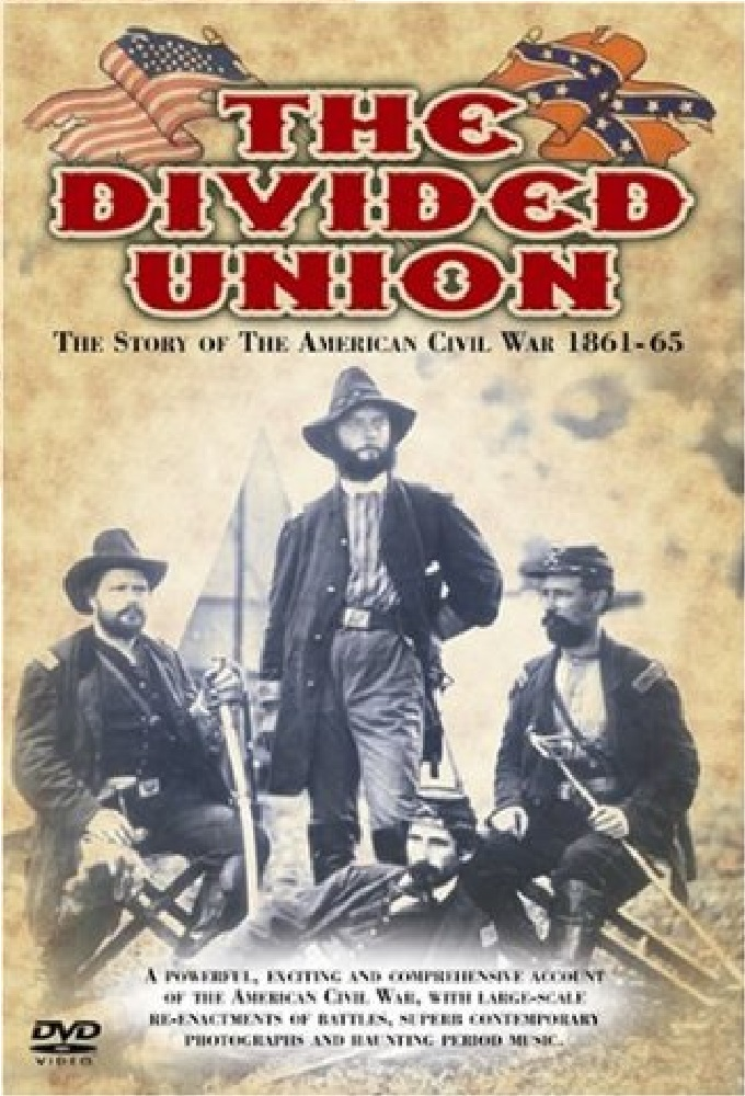 The Divided Union: The Story of the American Civil War 1861-1865 on FREECABLE TV