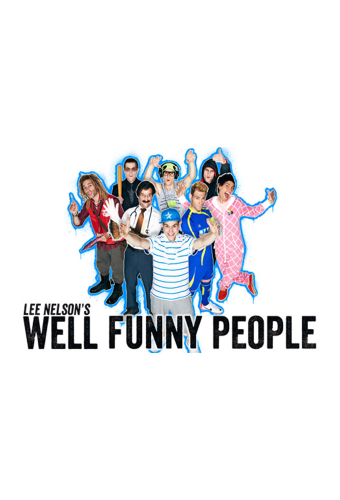 Lee Nelson's Well Funny People