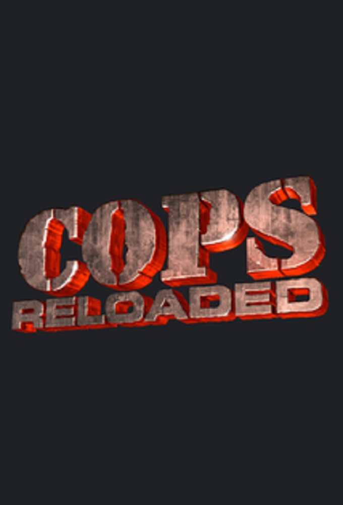 Watch Cops Reloaded online