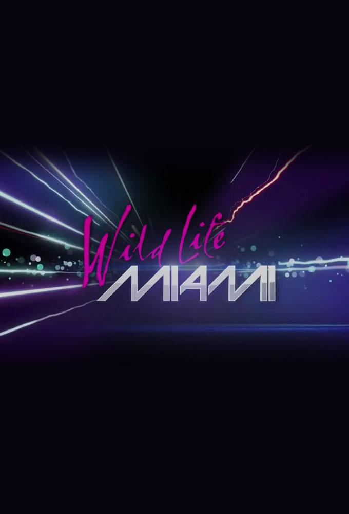 Wild Life: Miami